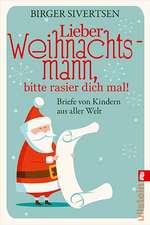 Lieber Weihnachtsmann, bitte rasier dich mal!