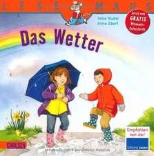 Das Wetter: LESEMAUS ab 3 Jahren/ De la 3 ani (3-6 ani)