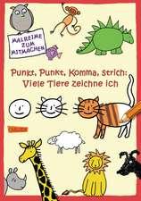 Punkt, Punkt, Komma, Strich: Viele Tiere zeichne ich: Copii de la 4 ani