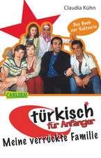 Türkisch für Anfänger 01: Meine verrückte Familie