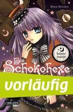 Die Schokohexe 02. Bitter sweet