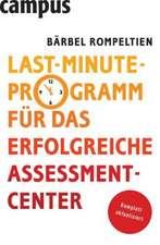 Last Minute Programm für das erfolgreiche Assessment Center