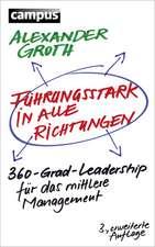 Führungsstark in alle Richtungen