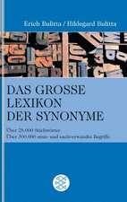 Das große Lexikon der Synonyme