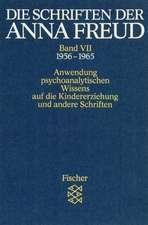 Die Schriften der Anna Freud 07