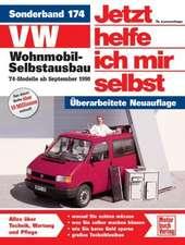VW Wohnmobil-Selbstausbau. T4-Modelle ab Sept. '90. Jetzt helfe ich mir selbst