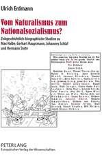 Vom Naturalismus Zum Nationalsozialismus?