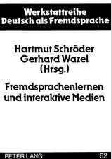 Fremdsprachenlernen Und Interaktive Medien:  Dokumentation Eines Kolloquiums an Der Europa-Universitaet Viadrina 21.-24. Maerz 1996 Frankfurt (Oder)