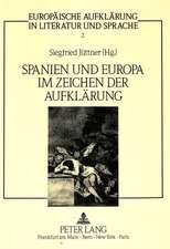 Spanien Und Europa Im Zeichen Der Aufklaerung