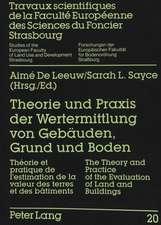 Theorie Und Praxis Der Wertermittlung Von Gebaeuden, Grund Und Boden