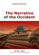 The Narrative of the Occident