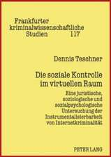 Die Soziale Kontrolle Im Virtuellen Raum
