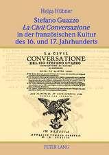 Stefano Guazzo La Civil Conversazione in Der Franzoesischen Kultur Des 16. Und 17. Jahrhunderts:  Comparison Between Georgia and Moldova