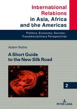 Short Guide to the New Silk Road