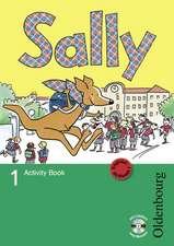 Sally 1. Schuljahr. Activity Book. Ausgabe D für alle Bundesländer außer Nordrhein-Westfalen - Englisch ab Klasse 1