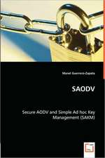 Saodv - Secure Aodv and Simple Ad Hoc Key Management (Sakm)