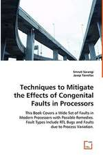 Techniques to Mitigate the Effects of Congenital Faults in Processors