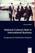 National Culture''s Role in International Business