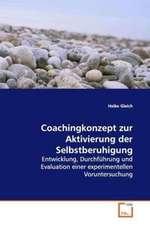 Coachingkonzept zur Aktivierung der Selbstberuhigung