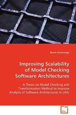 Improving Scalability of Model Checking SoftwareArchitectures