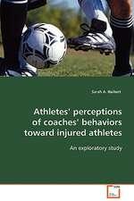 Athletes' perceptions of coaches' behaviors toward injured athletes