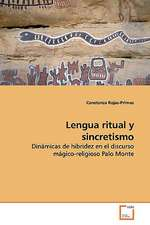Lengua Ritual Y Sincretismo