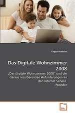 Das Digitale Wohnzimmer 2008