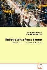 Robotic Wrist Force Sensor