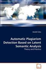 Automatic Plagiarism Detection Based on Latent Semantic Analysis