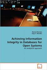 Achieving Information Integrity in Databases for Open Systems