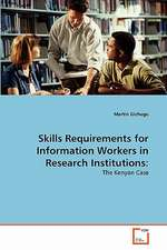 Skills Requirements for Information Workers in Research Institutions