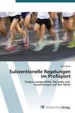 Subventionelle Regelungen im Profisport
