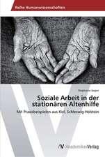 Soziale Arbeit in der stationären Altenhilfe