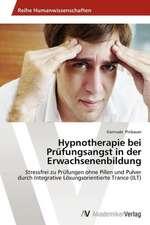 Hypnotherapie bei Prüfungsangst in der Erwachsenenbildung