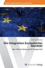 Die Integration Europäischer Identität
