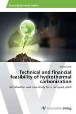 Technical and financial feasibility of hydrothermal carbonization