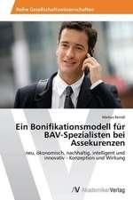 Ein Bonifikationsmodell für BAV-Spezialisten bei Assekurenzen