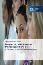 Women of Color Heads of Independent Schools