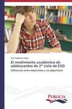 El Rendimiento Academico de Adolescentes de 2 Ciclo de Eso