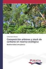Composicion Arborea y Stock de Carbono En Reserva Ecologica