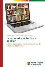 Lazer E Educacao Fisica Escolar:  Um Enfoque Sistemico