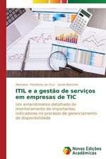 Itil E a Gestao de Servicos Em Empresas de Tic:  Analiz, Otsenki, Upravlenie
