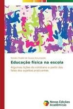 Educacao Fisica Na Escola:  Estilhacos de Chacal