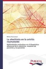 La Alexitimia En La Artritis Reumatoide:  Suicidios y Homicidios En Murcia (Espana)