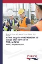 Estres Ocupacional y Factores de Riesgo Ergonomico En Trabajadores