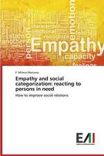 Empathy and Social Categorization:  Reacting to Persons in Need