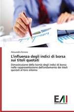 L'Influenza Degli Indici Di Borsa Sui Titoli Quotati:  La Mission, Il Pubblico, Il Territorio