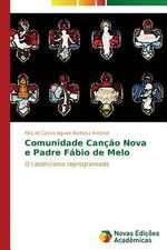 Comunidade Cancao Nova E Padre Fabio de Melo:  Diagnostico E Proposicoes