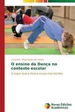 O Ensino Da Danca No Contexto Escolar:  Diagnostico E Proposicoes