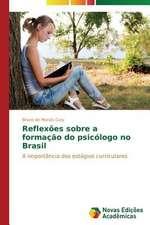 Reflexoes Sobre a Formacao Do Psicologo No Brasil:  Pressao E Interesses